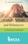 Catholic Schools and Volunteers: A Planned Involvement