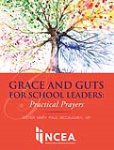 Grace and Guts for School Leaders: Practical Prayers