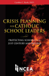 Crisis Planning for Catholic School Leaders