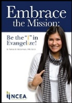 "Embrace the Mission: Be the ""I"" in Evangelize!"